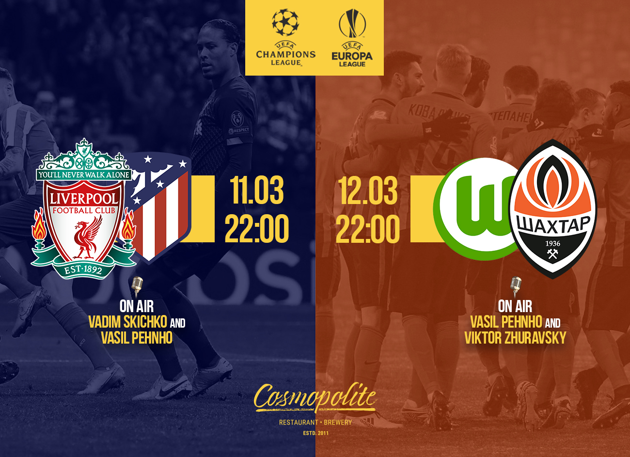 Grand Football at Cosmopolite: Champions League & Europa League